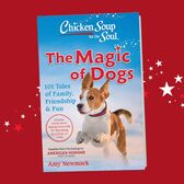 Picture of book cover: Chicken Soup for the Soul Magic of Dogs
