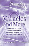 Chicken Soup book. Miracles and More Picture